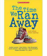 The Time We Ran Away and Other Short Stories - $0.00