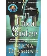 The Good Sister By Diana Diamond - $5.74 CAD