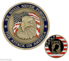 9-11 WE SHALL NEVER FORGET ATTACK ON AMERICA EAGLE FLAG POW  MIA CHALLEN... - $27.07