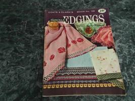 Priscilla Edgings book 138 Coats & Clarks - $2.99