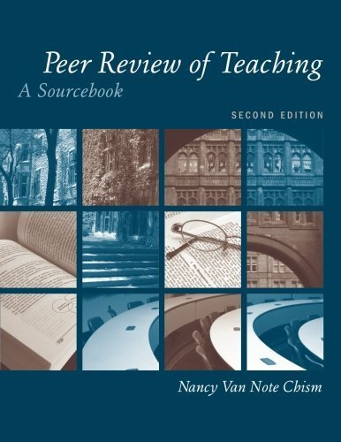 Peer Review of Teaching: A Sourcebook [Paperback] Chism, Nancy Van Note; McKeach