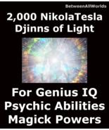 2,000 Djinns Of Light High I.Q. All Wishes & Betweenallworlds Wealth Spell - $179.39