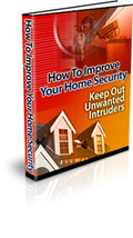 How To Improve Your Home Security - ebook - $1.79