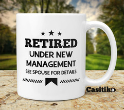 Funny Retirement Coffee Mugs. 11 oz Retired Under New Management See Spo... - €15,36 EUR