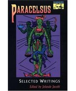 Paracelsus: Selected Writings [Jan 01, 1979] Paracelsus; Jacobi, Jolande... - $23.00