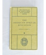 The American Spirit In Education – The Chronicles Of America Series - HC... - $9.50