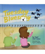 Tuesday Bluesday by Angel Stull-James - $7.95