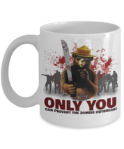 Only You Can Prevent The Zombie Outbreak Coffee Mug. - $14.99