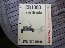 Gehl Company CB1000 Forage Harvester Owners / Operators Manual Book West... - $100.00