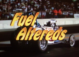 Nostalgia Drag Racing DVD Thundering Images Presents FUEL ALTEREDS!! - $15.00