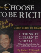 You Can Choose to Be RICH Kiyosaki 3-Step Guide to Wealth on 12 Cassettes - $13.57