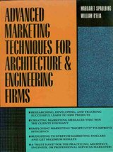 Advanced Marketing Techniques for Architecture and Engineering Firms Spaulding,