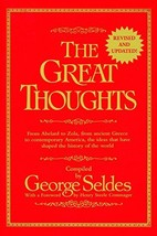 The Great Thoughts, From Abelard to Zola, from Ancient Greece to Contemporary Am image 3