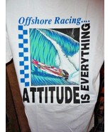 Attitude is Everything Offshore Racing T-Shirt  Large adult  size - $19.50