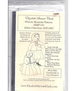 Elizabeth Stewart Clark pattern for infant outerwear 1850-1865 - $19.80