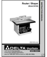 Delta ShopMaster Router/Shaper Manual , Model No. SH100 - $10.88