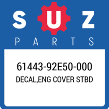 61443-92E50-000 Suzuki Decal, Eng Cover Stbd New Genuine OEM Part - $95.46