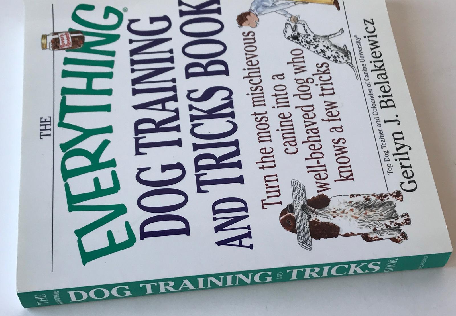 Everything Dog Training and Tricks Book Gerilyn J Bielakiewicz