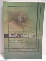 ECOPURCHASING The Competitive Advantage Handbook Sandra Cannon Business ... - $8.99