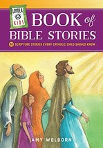 Loyola Kids Book of Bible Stories: 60 Scripture Stories Every Catholic C... - $9.70