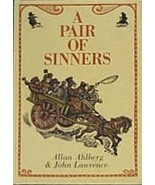 Pair of Sinners [Hardcover] Allan Ahlberg; John Lawrence and Color Illus... - $9.90