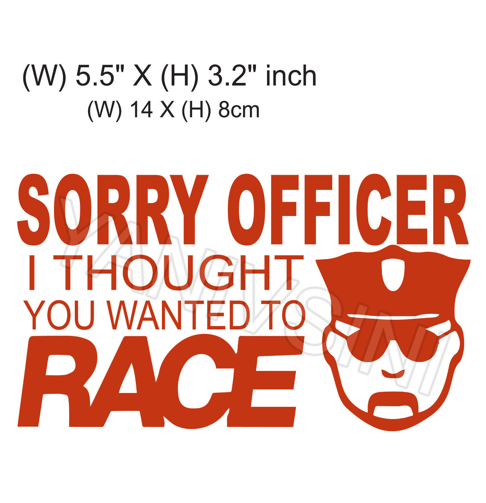 "Funny Bumper Sticker Decal 9/"" X 3/"" SORRY OFFICER I THOUGHT YOU WANTED TO RACE"