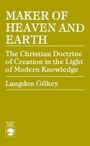 Maker of Heaven and Earth [Paperback] Gilkey, Langdon - $7.08