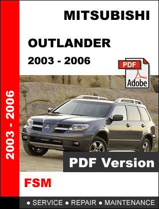 MITSUBISHI OUTLANDER 2003 - 2006 ULTIMATE FACTORY OFFICIAL SERVICE REPAIR MANUAL