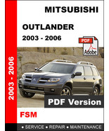 MITSUBISHI OUTLANDER 2003 - 2006 ULTIMATE FACTORY OFFICIAL SERVICE REPAIR MANUAL - $14.95
