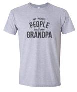 My Favorite People Call Me Grandpa Super Soft Grandfather Men's T-Shirt - $9.85+