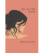 She Was The Storm - $10.14