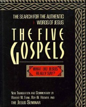 The Five Gospels: The Search for the Authentic Words of Jesus: New Trans... - $3.99