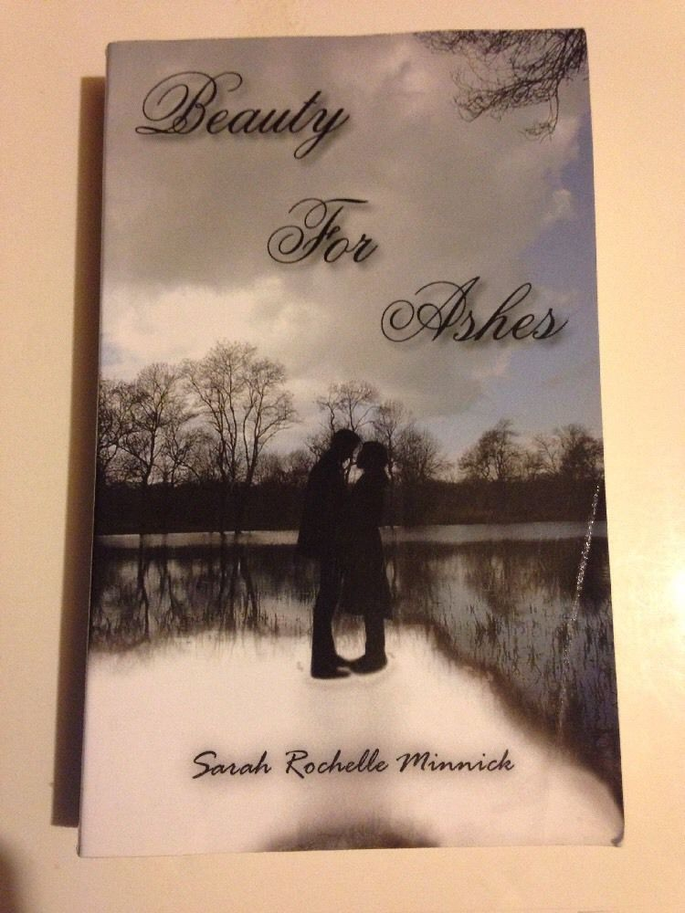 Beauty For Ashes By Sarah Minnick And 39 Similar Items