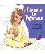 Llamas in Pajamas Slater, Teddy and Kindert, Jennifer - $10.88