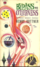 BYPASS TO OTHERNESS - Henry Kuttner - SCIENCE FICTION &  FANTASY SHORT S... - $7.50