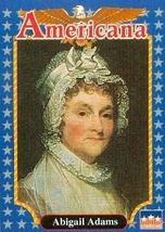 Abigail Adams trading card (First Lady) 1992 Starline Americana #246 - $3.00