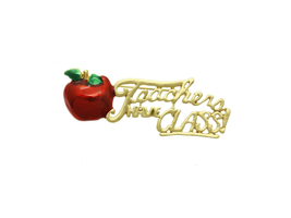 Teachers Have Class Pin and Brooch - $11.95