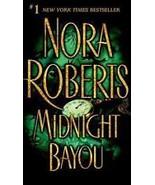 Midnight Bayou By Nora Roberts - $4.40