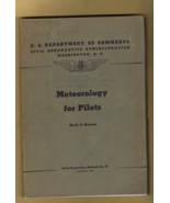 Book - METEOROLOGY FOR PILOTS by R. C. Haynes (Civil Aeronautics Bulleti... - $12.50