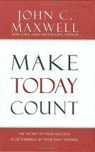 Make Today Count: The Secret of Your Success Is Determined by Your Daily Agenda  image 1