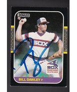 BILL DAWLEY AUTOGRAPHED CARD 1987 DONRUSS CHICAGO WHITE SOX - $3.58