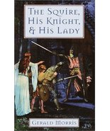 The Squire, His Knight and His Lady by Gerald Morris - Paperback - Like New - $12.00