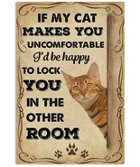 VibesPrints If My Cat Makes You Uncomfortable Bengal Poster - Gift For C... - $25.59+