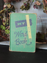 1954 My Word Book - Primer - School Book - Reading - Writing - Primitive... - $12.00