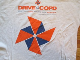 Drive 4 Copd take action today breathe better tomorrow T Shirt Size L - $1.99