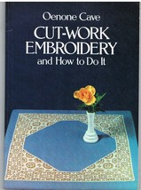 Book of Cut-Work Embroidery and How to Do It Needlework Crafts - $6.00