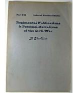 Regimental Publications & Personal Narratives Of The Civil War A Checkli... - $15.47