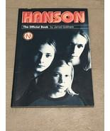 Hanson : The Official Book by Jarrod Gollihare; Watson-Guptill; Jill Mat... - $7.00