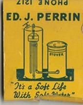 Vtg Strike on Matchbook  ~ Ed. J. Perrin Water Softeners ~ Lodi, Ca - $6.92