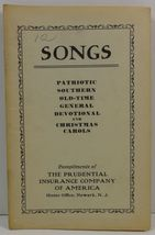 Songs Patriotic Southern Old-Time Devotional The Prudential Insurance Co... - $3.25
